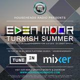 Eden Moor - Turkish Summer - 13.07.2019 - CD MIX