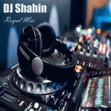 Royal Mix - Ep 68 (DJ Shahin)