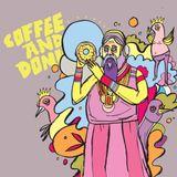 Coffee & Donuts Ep 20: Dan Maloney Pt 2