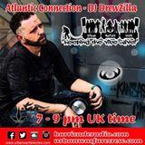 DJ DrewZilla - The Atlantic Connection - Urban Warfare Crew - 21/10/2017