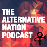 The Alternative Nation Podcast :: April 2016