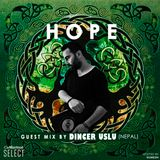 HOPE guest mix by Dincer Uslu (Nepal)