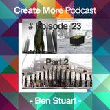 #Ep23 - Architect - Ben Stuart (Part 2)