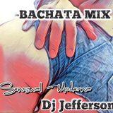 Bachata Sensual & Moderna - Dj Jefferson