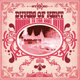 Sounds Good featurning The Dukes of Kent