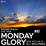 Monday Glory #81