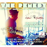 The Remedy Ep 123 September 14th, 2019 feat. DJ SoulOne