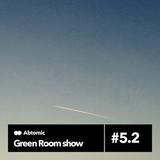 Green Room show #5.2 | Paranoise web Radio