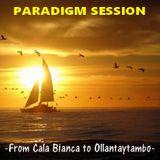 PARADIGM SESSION - From Cala Bianca to Ollantaytambo -