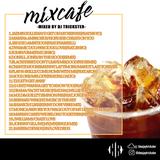 MIXCAFE -cafe edition-