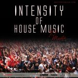 DjMASTER INTENSITY OF HOUSE MUSIC