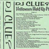 DJ Clue - Halloween Hold Up Pt. 2 SIDE A (1995)