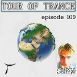 Marcin Szafryk - Tour Of Trance Episode 109 (06.02.2015)
