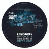 Mateo & Spirit - Club Korona Christmas Edition Warm Up Mix