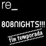 Capítulo 74, 808 Nights!!! Especial Aril Brikha, final de temporada.