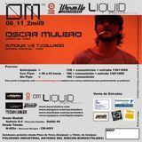 Oscar Mulero - Live @ Tresor Tour Liquid Club, Aranjuez, Madrid (06.11.2009) SESSION INEDITA