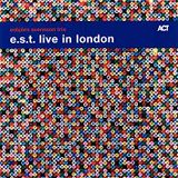 Jazzenda #002 - 08 Octobre 2018 - Album de la semaine : E.S.T. trio live in London