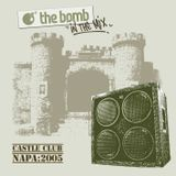 The Bomb | Napa 2005 (Good Sh*t - Mix CD4)