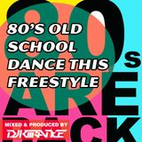Old School Dance This Freestyle