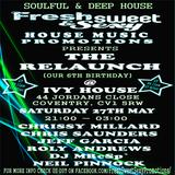 #FSSHMP pres. DJ CHRIS SAUNDERS LIVE!!! @ IVY HOUSE COVENTRY (27TH MAY 2017) FSSHMPromo