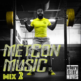 MetCon Music 2