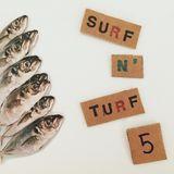 SURF N' TURF by Telma #5 (27-07-2017)