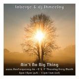 Laberge & dj ShmeeJay - Ain't No Big Thing - 2018-01-11