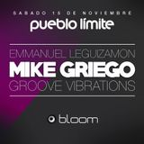 Groove Vibrations @Bloom Pueblo Limite 15-11