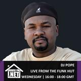 DJ Pope - Live From The Funk Hut 02 JAN 2019