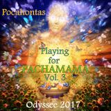 Pocahontas @ Odyssee 2017 Berlin - Playing for PACHAMAMA ♥ Vol. 3