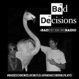 #BadDecisionsWed Live Mix 5: DJ Japancakes (Brooklyn, NYC)
