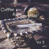 Coffee & Cigarettes Vol 3
