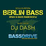 Berlin Bass 047 - Guest Mix by DJ DASH