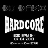DJ DaNx - 25 Min. Hardcore Set @ 200 BPM (07-04-2013) (Dedicated to Diiana 57AR)
