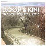 D.O.O.P & Kini @ Trascendental 2016