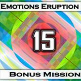 Emotions Eruption [Bonus Mission 15 'Summertime']