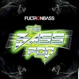 Fultronbass on The Bass Pod 26 Aug 2016 Live Recording