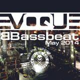 Evoque - Bassbeat podcast 25 (May 2014)