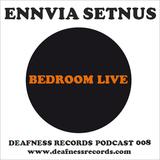 Setnus / VS Lechter - Bedroom Live (2012-04-08)