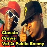 Classic Crews, Vol. 2: Public Enemy