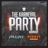 The Karneval Party WarmUp