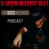 The Third Movement Radio - Le Grand Méchant Beat Podcast : AK47