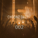 CHOONZ DAZE 002