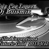 Jota Cee Lopez Dj Luismix @ Historic Gold vol 2