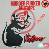 Mixtape Murder Funker - Dj Kep Dany - 100% Hiphop