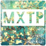 MXTP - With Every Heartbeat