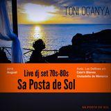 Live dj set 70s-80s Sa Posta de Sol por Toni Ocanya