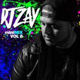DJ Zay miniMIX Vol.6