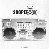 2DopeRadio, Vol. 2, ep. 3