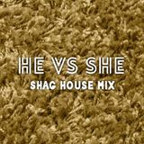 He vs. She Shag House Mix (PREVIEW)
